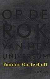 Op de rok van het universum | Tonnus Oosterhoff |