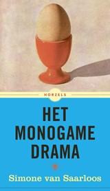 Het monogame drama | Simone van Saarloos |