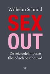 Sex-out   Wilhelm Schmid  