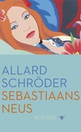 Sebastiaans neus | Allard Schröder |