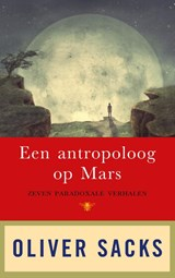 Een antropoloog op Mars | Oliver Sacks |