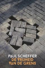 De vrijheid van de grens | Paul Scheffer |