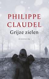 Grijze zielen | Philippe Claudel |