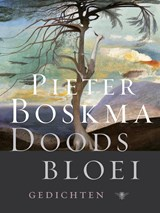 Doodsbloei | Pieter Boskma |