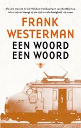 Een woord een woord | Frank Westerman |
