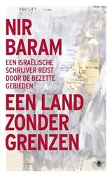Land zonder grenzen | Nir Baram |