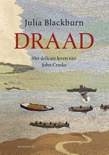 Draad | Julia Blackburn |