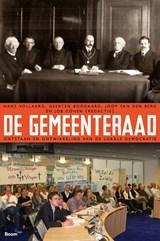De Gemeenteraad   Hans Vollaard ; Geerten Boogaard ; Joop Van den Berg ; Job Cohen  