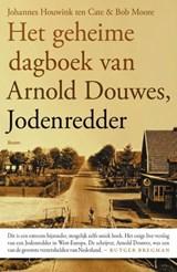 Het geheime dagboek van Arnold Douwes, Jodenredder   Johannes Houwink ten Cate ; Bob Moore  