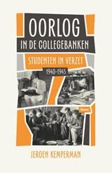 Oorlog in de collegebanken | Jeroen Kemperman |