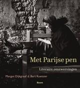 Met Parijse pen   Margot Dijkgraaf ; Bart Koetsier  