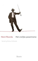 Het vrolijke pessimisme   Henri Roorda   9789024435609