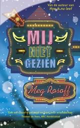Mij niet gezien | Meg Rosoff |