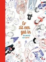 Er zit een gat in de wereld van Spriet | Coen Simon ; Linda De Haan |
