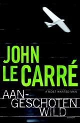 Aangeschoten wild | John le Carré |