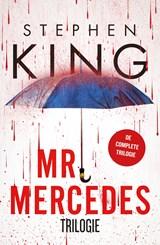 Mr. Mercedes Trilogie - Mr. Mercedes, De eerlijke vinder, Wisseling van de wacht | Stephen King |