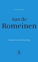 Aan de Romeinen | Paulus |