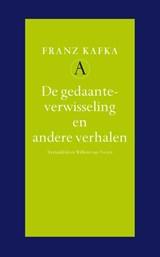 De gedaanteverwisseling en andere verhalen   Franz Kafka  