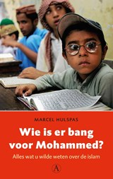Wie is er bang voor Mohammed? | Marcel Hulspas |