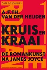 Kruis en kraai | A.F.Th. van der Heijden |