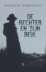 De rechter en zijn beul   Friedrich Dürrenmatt  