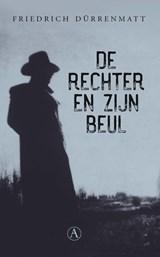 De rechter en zijn beul | Friedrich Dürrenmatt |