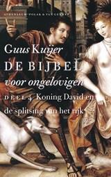 Koning David en de splitsing van het rijk | Guus Kuijer |