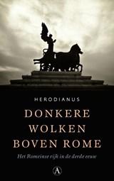 Donkere wolken boven Rome | Herodianus |