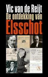De ontdekking van Elsschot | Vic van de Reijt |