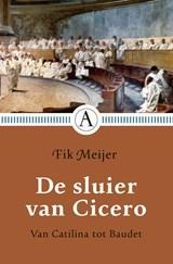 De sluier van Cicero   Fik Meijer  