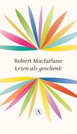 Lezen als geschenk | Robert Macfarlane |
