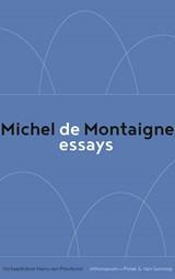 De essays | Michel de Montaigne |
