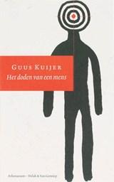 Het doden van een mens | Guus Kuijer |
