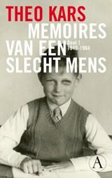 Memoires van een slecht mens 1 | Theo Kars |