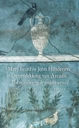 De ontdekking van Arcadie | Mary Beard ; John Henderson |