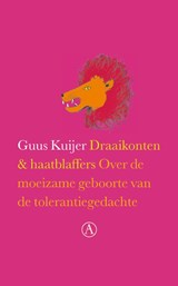 Draaikonten en haatblaffers | Guus Kuijer |