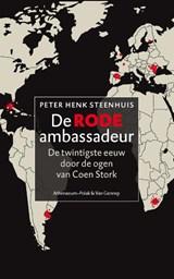 De rode ambassadeur | Peter Henk Steenhuis |