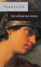 Het verhaal van Aeneas | Publius Vergilius |