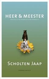 Heer & Meester | Jaap Scholten |