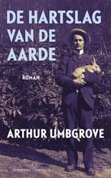 De hartslag van de aarde | Arthur Umbgrove |