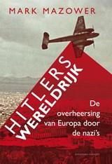 Hitlers wereldrijk | Mark Mazower |