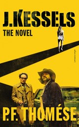 J. Kessels: the novel | P.F. Thomése |