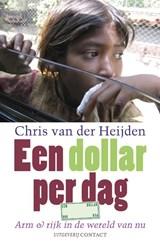 Een dollar per dag | Chris van der Heijden |