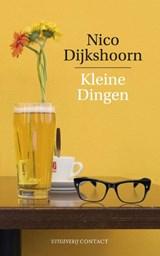 Kleine dingen | Nico Dijkshoorn |