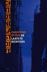 De laatste dichters | Christine Otten |