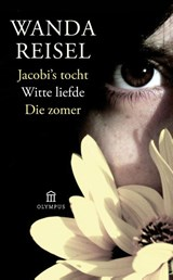 Jacobi's tocht Witte liefde Die zomer | Wanda Reisel |
