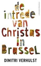 De intrede van Christus in Brussel | Dimitri Verhulst |