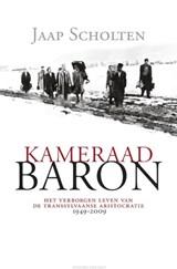 Kameraad Baron | Jaap Scholten |
