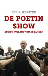 De Poetin show | Kysia Hekster |
