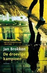 De droevige kampioen | Jan Brokken |